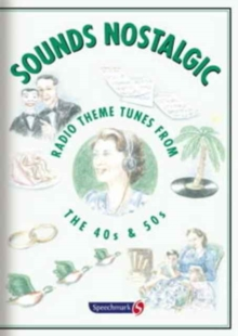 Sounds Nostalgic : Radio Theme Tunes from the 40s and 50s, CD-Audio Book