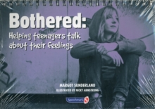 Bothered : Helping Teenagers Talk About Their Feelings, Paperback / softback Book