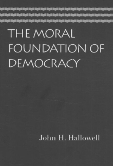 Moral Foundation of Democracy, Paperback Book