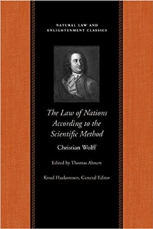 The Law of Nations Treated According to the Scientific Method, Paperback Book