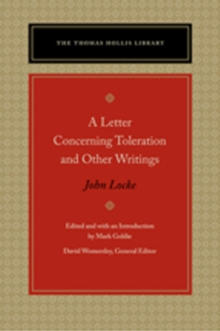 A Letter Concerning Toleration & Other Writings, Paperback Book