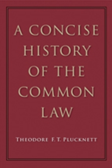 Concise History of the Common Law, Paperback Book