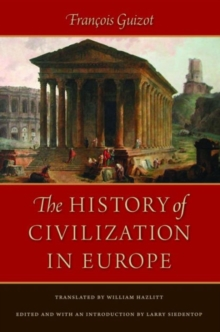 History of Civilization in Europe, Hardback Book