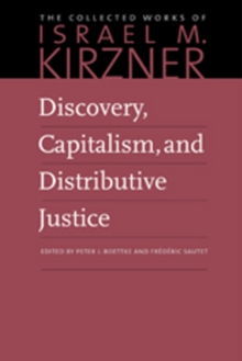 Discovery, Capitalism, and Distributive Justice, Hardback Book