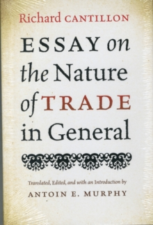 Essay on the Nature of Trade in General, Hardback Book