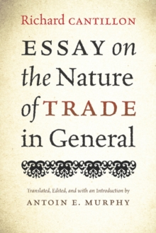 Essay on the Nature of Trade in General, Paperback / softback Book