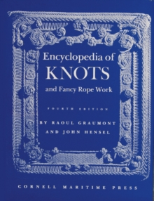 Encyclopedia of Knots and Fancy Rope Work, Hardback Book