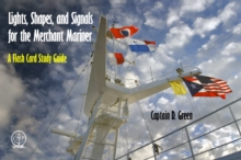 Lights, Shapes, and Signals for the Merchant Mariner: A Flash Card Study Guide, Spiral bound Book