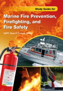 Study Guide for Marine Fire Prevention, Firefighting & Fire Safety, Paperback Book
