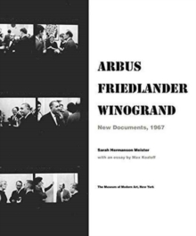 Arbus / Friedlander / Winogrand: New Documents, 1967, Hardback Book