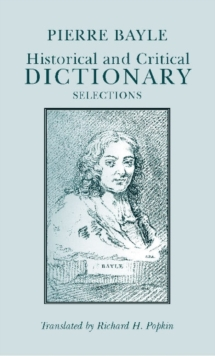 Historical and Critical Dictionary : Selections, Paperback Book