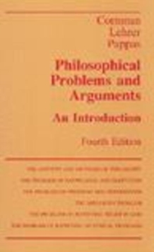 Philosophical Problems and Arguments : An Introduction, Hardback Book