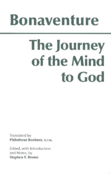 The Journey of the Mind to God, Paperback Book