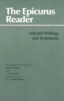 The Epicurus Reader : Selected Writings and Testimonia, Paperback / softback Book