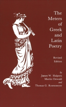 The Meters of Greek and Latin Poetry, Paperback / softback Book