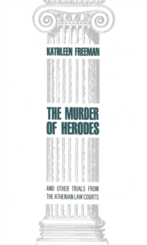 Murder of Herodes : And Other Trials from the Athenian Law Courts, Hardback Book