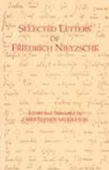 Selected Letters of Friedrich Nietzsche, Paperback Book
