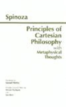 Principles of Cartesian Philosophy : with Metaphysical Thoughts and Lodewijk Meyer's Inaugural Dissertation, Paperback / softback Book