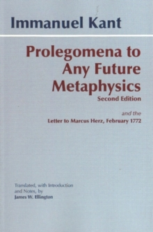 Prolegomena to Any Future Metaphysics : And the Letter to Marcus Herz, February 1772, Paperback Book