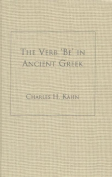 The Verb 'Be' In Ancient Greek, Hardback Book
