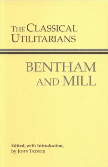 The Classical Utilitarians, Paperback / softback Book