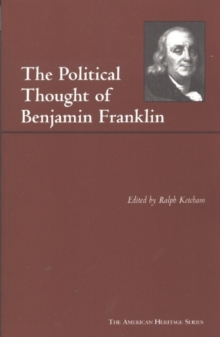 The Political Thought of Benjamin Franklin, Paperback / softback Book