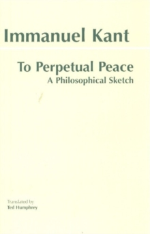 To Perpetual Peace : A Philosophical Sketch, Paperback Book