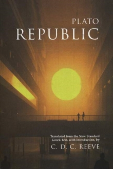 Republic : Translated from the New Standard Greek Text, with Introduction, Hardback Book