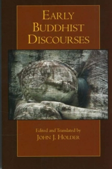 Early Buddhist Discourses, Paperback Book