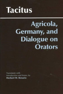 Agricola, Germany, and Dialogue on Orators, Paperback / softback Book