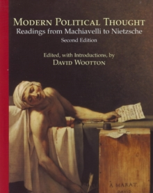 Modern Political Thought : Readings from Machiavelli to Nietzsche, Paperback / softback Book