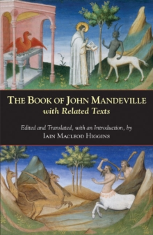 The Book of John Mandeville : With Related Texts, Paperback Book