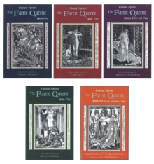 The Faerie Queene: Complete in Five Volumes : Book One; Book Two; Books Three and Four; Book Five; Book Six and the Mutabilitie Cantos, Paperback / softback Book