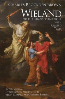 Wieland; or The Transformation : with Related Texts, Paperback / softback Book