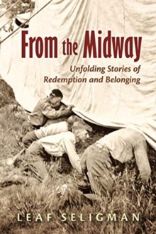 From the Midway : Unfolding Stories of Redemption and Belonging, Paperback / softback Book