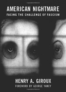American Nightmare : Facing the Challenge of Fascism, Paperback / softback Book