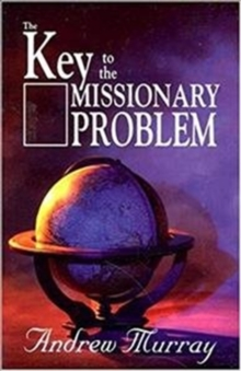 KEY TO THE MISSIONARY PROBLEM THE, Paperback Book