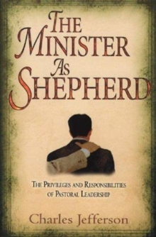 MINISTER AS SHEPHERD THE, Paperback Book