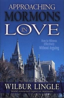APPROACHING MORMONS IN LOVE, Paperback Book