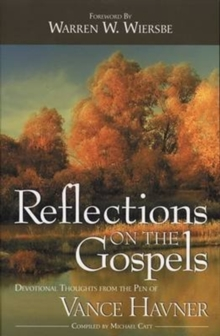 REFLECTIONS ON THE GOSPELS, Paperback Book