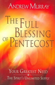 FULL BLESSING OF PENTECOST THE, Paperback Book