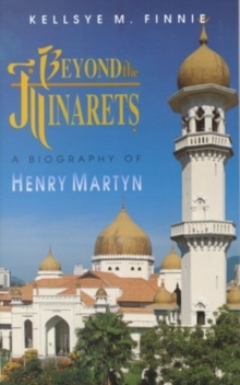 BEYOND THE MINARETS, Paperback Book