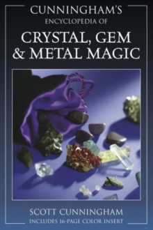 Encyclopaedia of Crystal, Gem and Metal Magic, Paperback Book