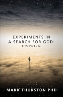 Experiments in a Search for God, Paperback Book