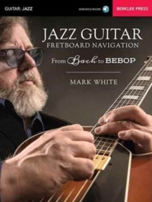 JAZZ GUITAR FRETBOARD NAVIGATION,  Book