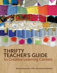 Thrifty Teacher's Guide to Creative Learning Centers, Paperback Book