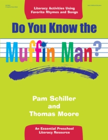 Do You Know the Muffin Man? : Literacy Activities Using Favorite Rhymes and Songs, EPUB eBook