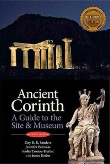 Ancient Corinth : Site Guide (7th ed.), Paperback / softback Book