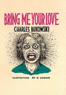Bring Me Your Love, Paperback / softback Book