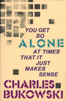 You Get So Alone at Times, Paperback / softback Book